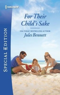 For Their Child's Sake by Jules Bennett