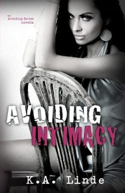 Avoiding Intimacy (Avoiding 2.5) by K.A. Linde