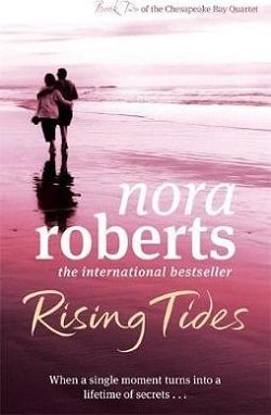 Rising Tides (Chesapeake Bay Saga 2) by Nora Roberts