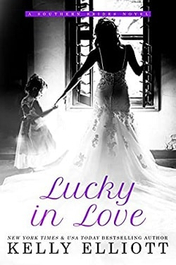 Lucky in Love (Southern Bride 4) by Kelly Elliott
