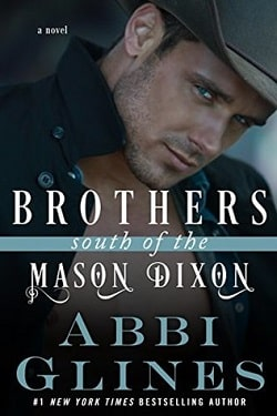 Brothers South of the Mason Dixon (South of the Mason Dixon 2) by Abbi Glines