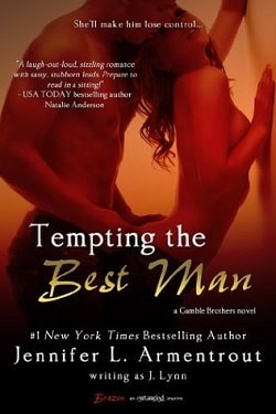 Tempting the Best Man (Gamble Brothers 1) by Jennifer L. Armentrout