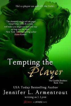 Tempting the Player (Gamble Brothers 2) by Jennifer L. Armentrout