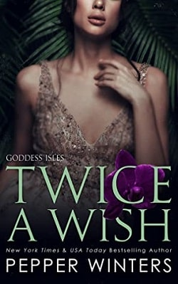Twice a Wish (Goddess Isles 2) by Pepper Winters