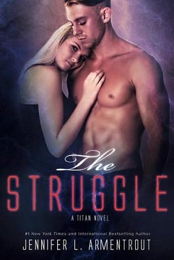 The Struggle (Titan 3) by Jennifer L. Armentrout