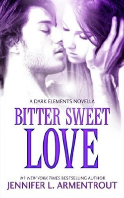 Bitter Sweet Love (The Dark Elements 0.5) by Jennifer L. Armentrout