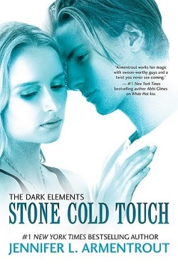 Stone Cold Touch (The Dark Elements 2) by Jennifer L. Armentrout