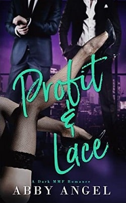 Profit & Lace by Abby Angel, Alexis Angel