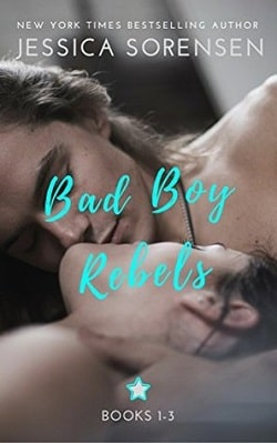 Bad Boy Rebels 1-3 (Bad Boy Rebels 1) by Jessica Sorensen