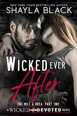 Wicked Ever After (Wicked & Devoted 2) by Shayla Black
