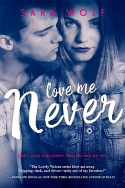 Love Me Never (Lovely Vicious 1) by Sara Wolf