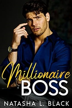 Millionaire Boss - Freeman Brothers by Natasha L. Black