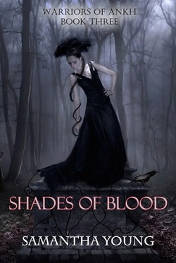 Shades of Blood(Warriors of Ankh 3) by Samantha Young