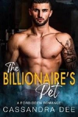 The Billionaire's Pet - Forbidden Fun by Cassandra Dee