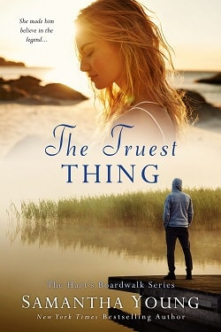 The Truest Thing - Hart's Boardwalk by Samantha Young