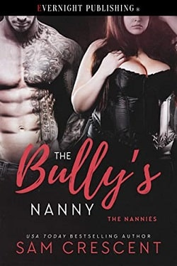 The Bully's Nanny - The Nannies by Sam Crescent