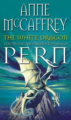 The White Dragon (Dragonriders of Pern 3) by Anne McCaffrey