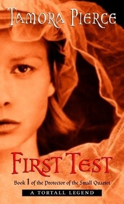 First Test (Protector of the Small 1) by Tamora Pierce