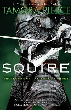 Squire (Protector of the Small 3) by Tamora Pierce