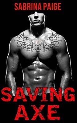 Saving Axe (Inferno Motorcycle Club 2) by Sabrina Paige