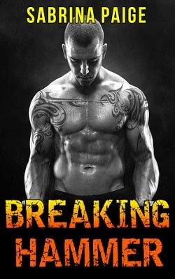 Breaking Hammer (Inferno Motorcycle Club 3) by Sabrina Paige
