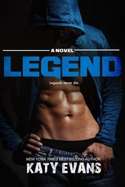 Legend (Real 6) by Katy Evans