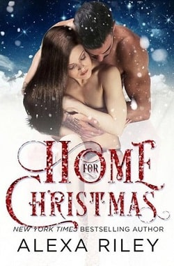 Home For Christmas by Alexa Riley