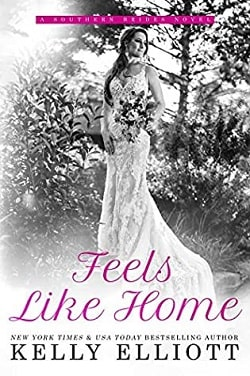 Feels Like Home (Southern Bride 5) by Kelly Elliott