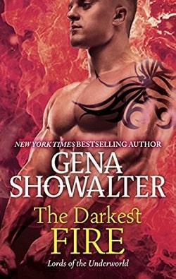 The Darkest Fire (Lords of the Underworld 0.5) by Gena Showalter