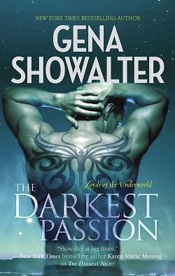 The Darkest Passion (Lords of the Underworld 5) by Gena Showalter