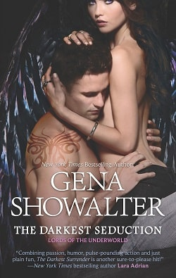The Darkest Seduction (Lords of the Underworld 9) by Gena Showalter