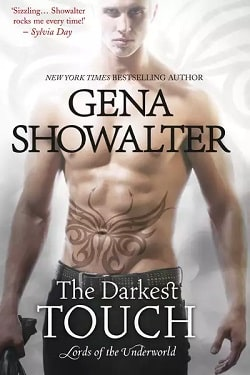 The Darkest Touch (Lords of the Underworld 11) by Gena Showalter