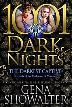 The Darkest Captive (Lords of the Underworld 14.5) by Gena Showalter