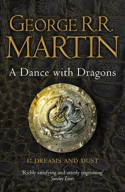 A Dance with Dragons (A Song of Ice and Fire 5) by George R.R. Martin