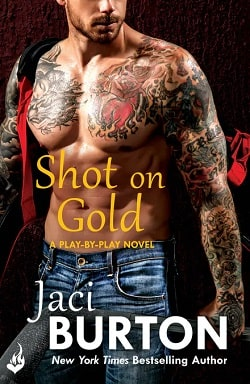 Shot on Gold (Play by Play 14) by Jaci Burton