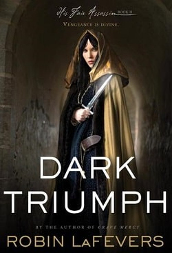 Dark Triumph (His Fair Assassin 2) by Robin LaFevers