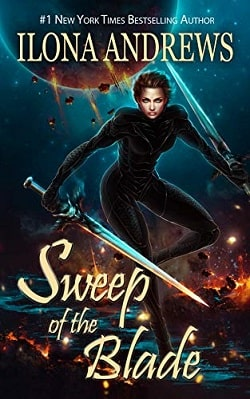 Sweep of the Blade (Innkeeper Chronicles 4) by Ilona Andrews