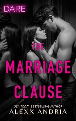The Marriage Clause (Dirty Sexy Rich 1) by Alexx Andria