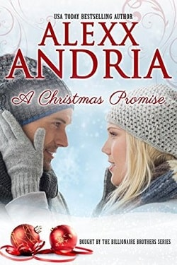 A Christmas Promise (The Buchanan Brothers 9) by Alexx Andria