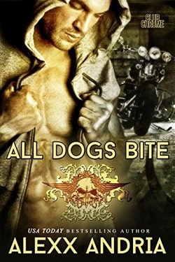 All Dogs Bite (Club Chrome 2) by Alexx Andria
