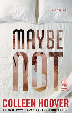 Maybe Not (Maybe 1.5) by Colleen Hoover