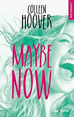 Maybe Now (Maybe 2) by Colleen Hoover