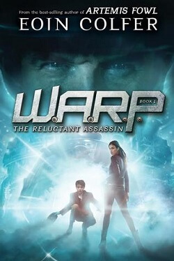 The Reluctant Assassin (W.A.R.P. 1) by Eoin Colfer