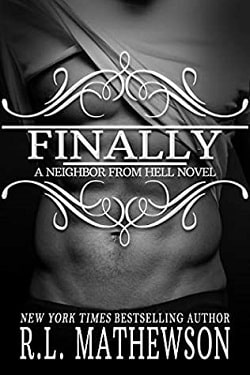 Finally (Neighbor from Hell 12) by R.L. Mathewson