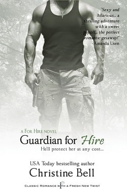 Guardian For Hire (For Hire 2) by Christine Bell