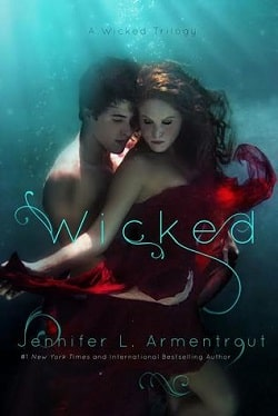 Wicked (A Wicked Trilogy 1) by Jennifer L. Armentrout