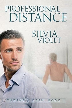 Professional Distance (Thorne and Dash 1) by Silvia Violet