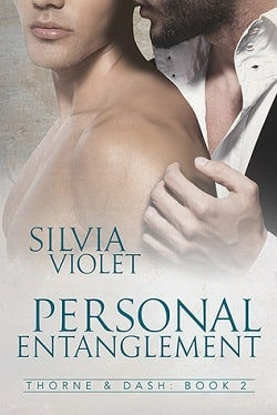 Personal Entanglement (Thorne and Dash 2) by Silvia Violet