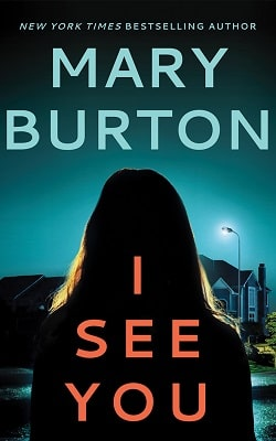I See You (Criminal Profiler 4) by Mary Burton