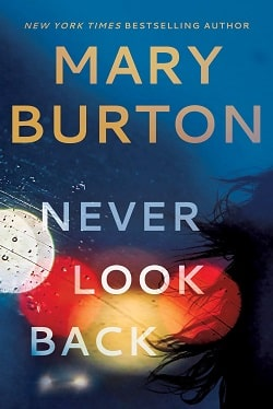 Never Look Back (Criminal Profiler 5) by Mary Burton